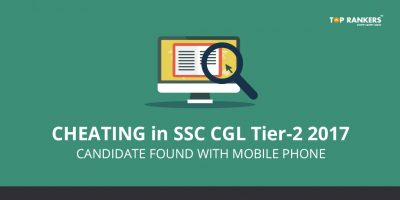 Cheating in SSC CGL 2017 Tier-2 (Mains) 18.02.2018: Candidate found with mobile phone