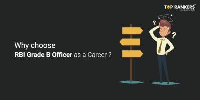 Why choose RBI Grade B Officer as a Career?