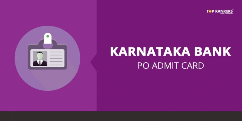 Karnataka Bank PO Admit Card