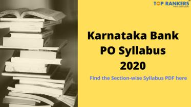 Karnataka Bank PO Syllabus 2020 – Check for Syllabus PDF Here