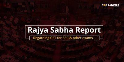 Rajya Sabha Report Regarding CET for SSC 2019