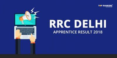 Railway Apprentice Result – Check RRC Delhi Apprentice Result 2018
