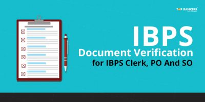 IBPS Document Verification: Documents required for IBPS Clerk, PO & SO