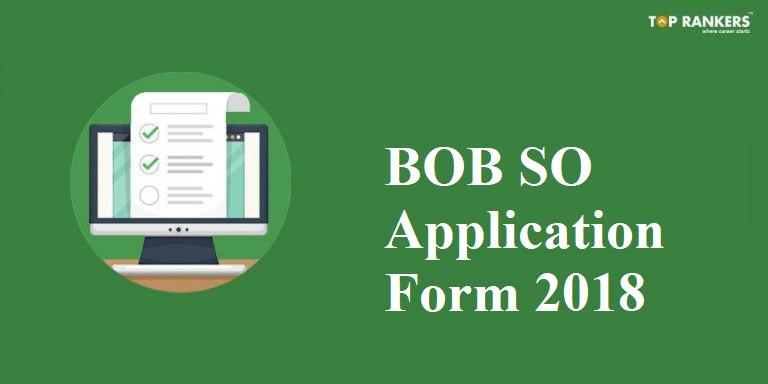 Bank of Baroda SO Application Form
