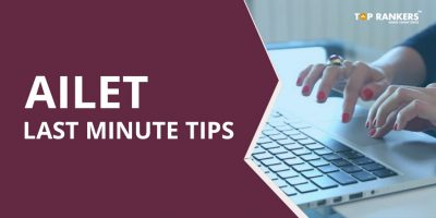 AILET Last Minute Tips – Check Important Tips and Tricks Here