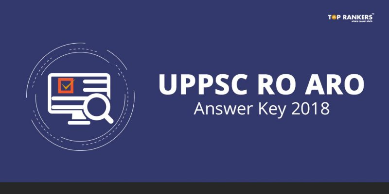 UPPSC RO ARO Answer Key 2018