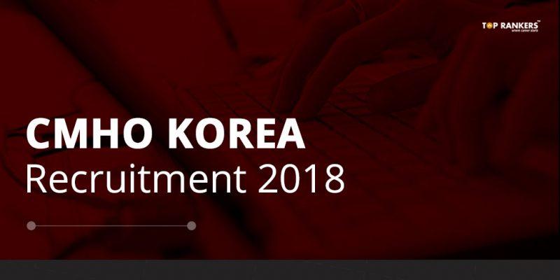 CMHO Korea Recruitment
