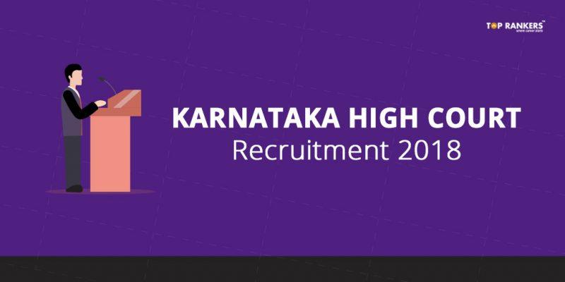 Karnataka High Court Recruitment 2018
