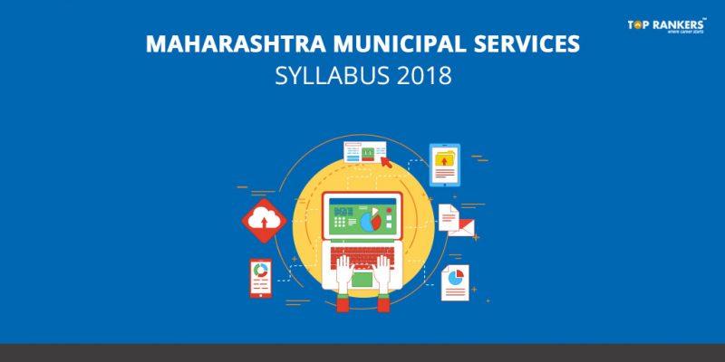 Maharashtra Municipal Services Syllabus 2018