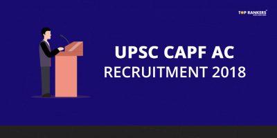 UPSC CAPF AC Recruitment 2018