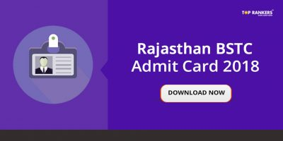 Rajasthan BSTC Admit Card 2018