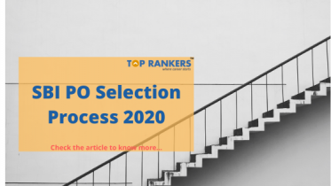 SBI PO Selection Process 2020:Check to know more