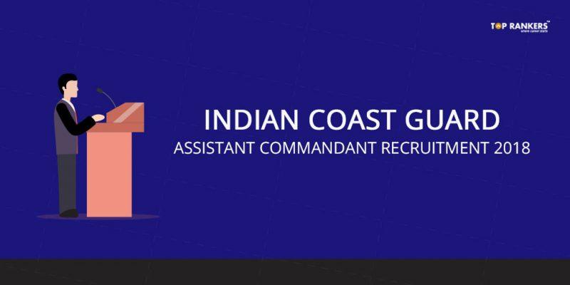 Indian Coast Guard Recruitment Assistant Commandant 2018
