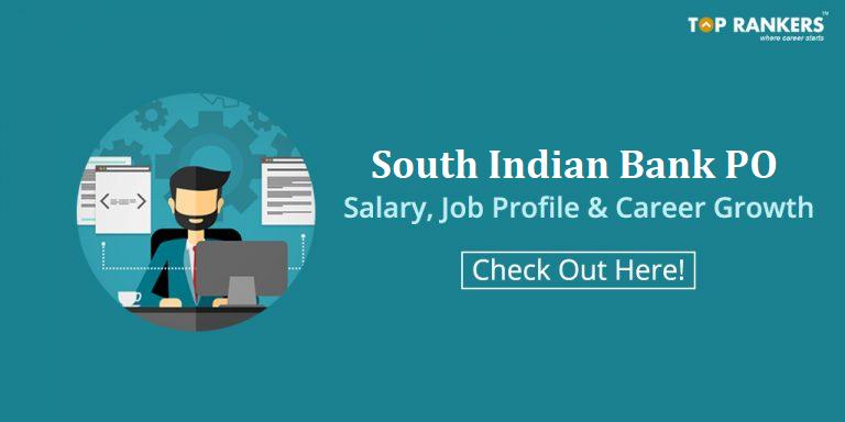 South Indian Bank PO Salary, South Indian Bank PO Job Profile