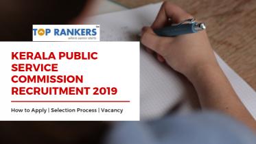 Kerala Public Service Commission Recruitment 2019