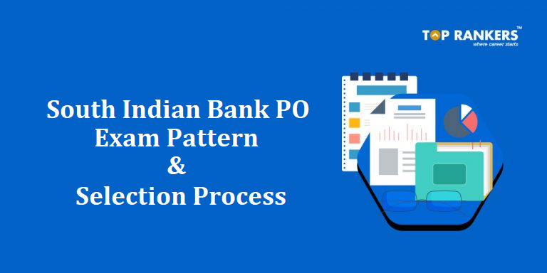 South Indian Bank PO Exam Pattern