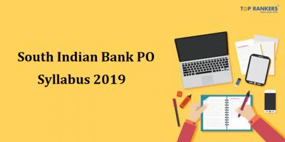 South Indian Bank PO Syllabus for SIB PO PGDBF
