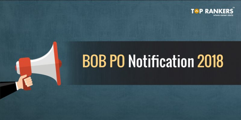 Bank of Baroda Recruitment 2018 for PO - 600 Vacancies
