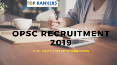 OPSC Recruitment 2019: Apply for 153 Civil Services Examination