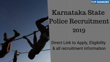 Karnataka State Police Recruitment 2019- Apply Online for 300 Vacancies