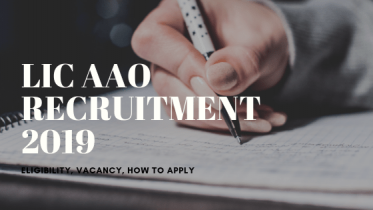 LIC AAO Recruitment 2019 | Application Form out | Apply Now