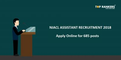 NIACL Assistant Recruitment 2018 – Apply for 685 Vacancies!