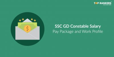 SSC GD Constable Salary and Job Profile 2019