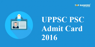 UPPSC Admit Card for PCS Interview 2016 Released! Check Interview Schedule