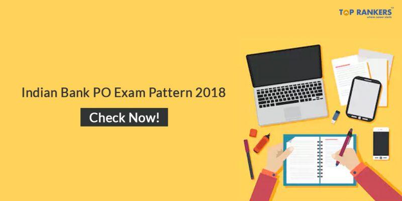 Indian Bank PO Exam Pattern