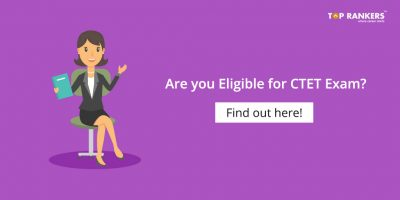 Latest CTET Eligibility Criteria 2018 – B.Ed Students Are Eligible to Apply!
