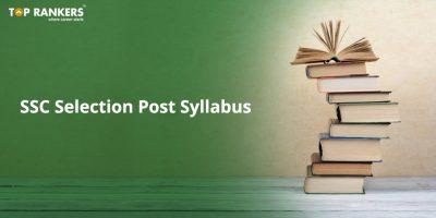 SSC Selection Post Syllabus 2019