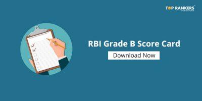 RBI Grade B Scorecard 2019 – Download RBI Grade B Merit List PDF