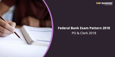 Federal Bank Exam Pattern & Selection Process for PO & Clerk 2018