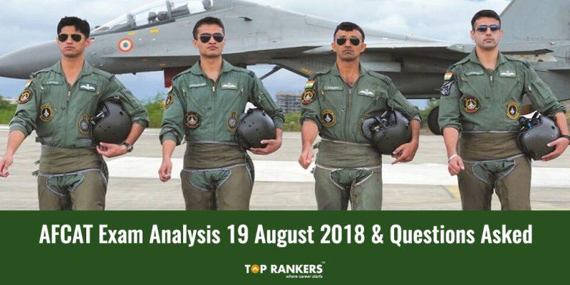 AFCAT Exam Analysis 19th August 2018