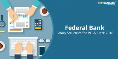 Federal Bank Salary Structure for PO & Clerk 2018