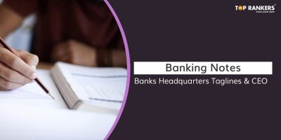 Get Banking Notes on Banks Headquarters Taglines & CEO