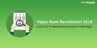 Vijaya Bank Recruitment 2018 – Apply for Probationary Assistant Manager