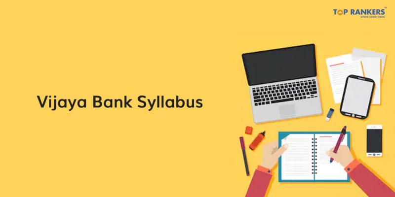 Detailed Vijaya Bank Syllabus 2018
