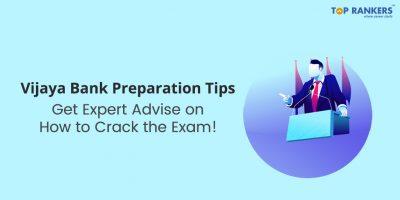 Vijaya Bank Preparation Tips   Expert advice on how to prepare for Vijaya Bank