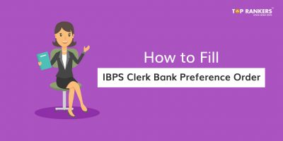 How to Fill IBPS Clerk Bank Preference Order