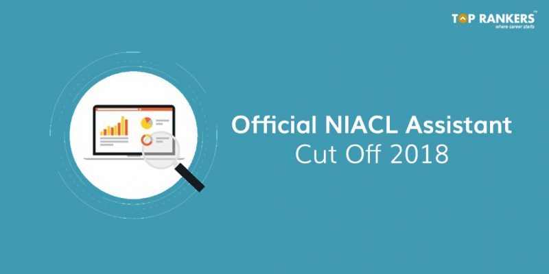 Official NIACL Assistant Cut Off 2018