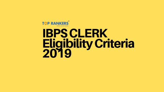 ibps clerk eligibility criteria
