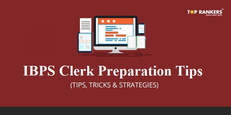 IBPS Clerk Preparation Tips for Mains 2018