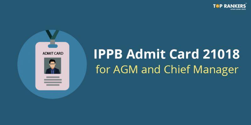 IPPB Admit Card 2018