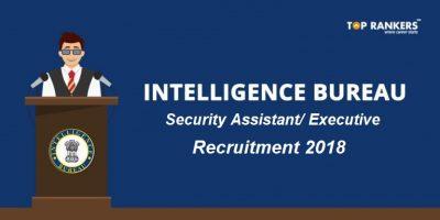 MHA IB Security Assistant/Executive Recruitment – Apply for 1054 Vacancies
