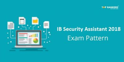 MHA IB Exam Pattern for Security Assistant/Executives 2018
