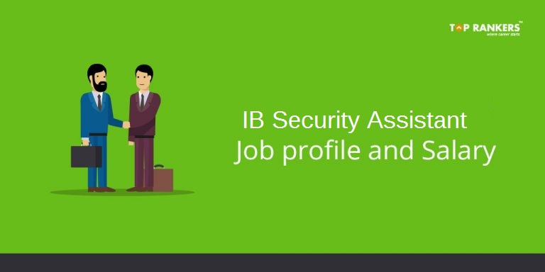 IB Security Assistant Salary