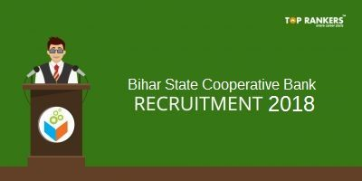 Bihar State Cooperative Bank Recruitment 2018 | Apply Now!