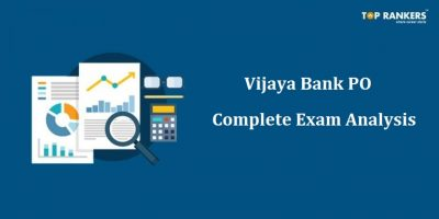 Vijaya Bank PO Exam Analysis   Know the Paper Difficulty with Questions asked