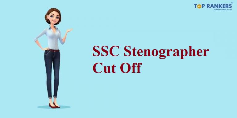 SSC Stenographer Cut Off